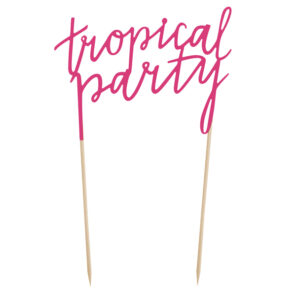TOPPER NA TORT TROPICAL PARTY